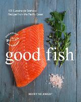Click to view product details and reviews for Good Fish 100 Sustainable Seafood Recipes From The Pacific Coast.