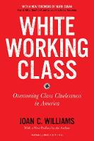 Click to view product details and reviews for White Working Class With A New Foreword By Mark Cuban And A New Preface By The Author Overcoming Class Cluelessness In America.