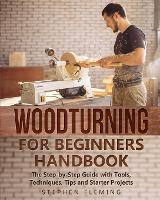 Click to view product details and reviews for Woodturning For Beginners Handbook The Step By Step Guide With Tools Techniques Tips And Starter Projects.