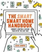 Click to view product details and reviews for Smart Smart Home Handbook Connect Control And Secure Your Home The Easy Way.