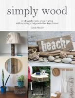 Click to view product details and reviews for Simply Wood 22 Elegantly Rustic Projects Using Driftwood Logs Twigs And Other Found Wood.