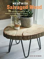 Click to view product details and reviews for Made With Salvaged Wood 35 Contemporary Projects For Furniture Other Home Accessories Created From Recycled Wood.