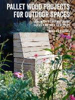 Click to view product details and reviews for Pallet Wood Projects For Outdoor Spaces 35 Contemporary Projects For Garden Furniture Accessories.