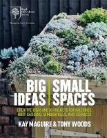 Click to view product details and reviews for Rhs Big Ideas Small Spaces Creative Ideas And 30 Projects For Balconies Roof Gardens Windowsills And Terraces.