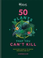 Click to view product details and reviews for Rhs 50 Plants You Cant Kill Surefire Plants To Grow Indoors And Out.