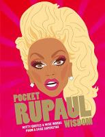 Click to view product details and reviews for Pocket Rupaul Wisdom Witty Quotes And Wise Words From A Drag Superstar.