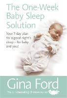 Click to view product details and reviews for The One Week Baby Sleep Solution Your 7 Day Plan For A Good Nights Sleep For Baby And You.