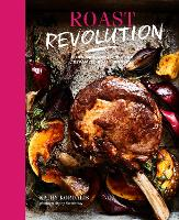 Click to view product details and reviews for Roast Revolution Contemporary Recipes For Revamped Roast Dinners.