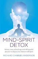 Click to view product details and reviews for Mind Spirit Detox Reboot Reset And Recharge With 40 Beautiful Practices To Deepen Your Oneness With Spirit.