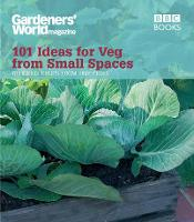 Click to view product details and reviews for Gardeners World 101 Ideas For Veg From Small Spaces.