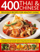 Click to view product details and reviews for 400 Thai Chinese Delicious Recipes For Healthy Living Tempting Spicy And Aromatic Dishes From South East Asia Adapted Into No Fat And Low Fat Versions Shown In 1600 Step By Step Photographs.