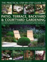Click to view product details and reviews for Practical Step By Step Guide To Patio Terrace Backyard Courtyard Gardening.
