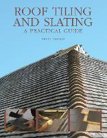 Click to view product details and reviews for Roof Tiling And Slating A Practical Guide.