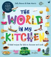 Click to view product details and reviews for The World In My Kitchen Global Recipes For Kids To Discover And Cook From The Co Devisers Of Cbeebies My World Kitchen.