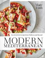 Click to view product details and reviews for Modern Mediterranean Sun Drenched Recipes From Mallorca And Beyond.