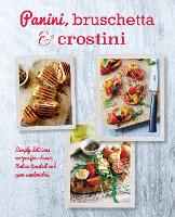 Click to view product details and reviews for Panini Bruschetta Crostini Simply Delicious Recipes For Classic Italian Toasted And Open Sandwiches.