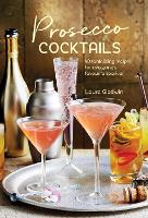 Click to view product details and reviews for Prosecco Cocktails 40 Tantalizing Recipes For Everyones Favourite Sparkler.