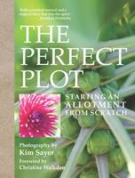 Click to view product details and reviews for The Perfect Plot Starting An Allotment From Scratch.