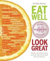 Click to view product details and reviews for Eat Well Look Great Nutrition and Lifestyle Beauty Secrets to Make You Feel Good From the Inside Out.