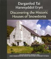 Click to view product details and reviews for Darganfod Tai Hanesyddol Eryri Discovering The Historic Houses Of Snowdonia.