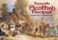Click to view product details and reviews for Favourite Scottish Recipes Traditional Caledonian Fare.