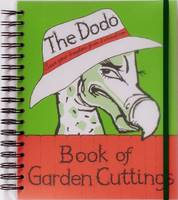 Click to view product details and reviews for Dodo Book Of Garden Cuttings Save Your Garden From Extinction.