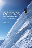Click to view product details and reviews for Echoes One Climbers Hard Road To Freedom.