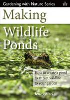Click to view product details and reviews for Making Wildlife Ponds How To Create A Pond To Attract Wildlife To Your Garden.