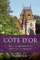 Click to view product details and reviews for Cote Dor The Wines And Winemakers Of The Heart Of Burgundy.