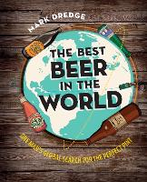 Click to view product details and reviews for The Best Beer In The World One Mans Global Search For The Perfect Pint.