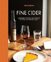 Click to view product details and reviews for Fine Cider Understanding The World Of Fine Natural Cider.