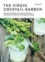 Click to view product details and reviews for The Virgin Cocktail Garden Refreshing Mocktails And Botanical Cocktails Made From The Finest Fruits And Herbal Infusions.
