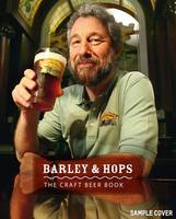Click to view product details and reviews for Barley Hops The Craft Beer Book.