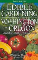 Click to view product details and reviews for Edible Gardening For Washington And Oregon.