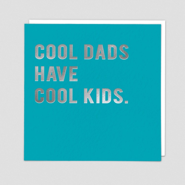 Cool Dads Have the Best kids Greeting...