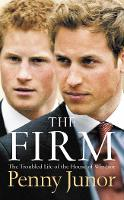 The Firm: The Troubled Life of the...