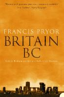 Britain BC: Life in Britain and...