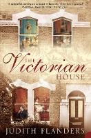 The Victorian House: Domestic Life...