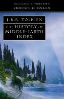 Index (The History of Middle-earth,...
