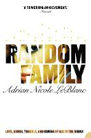 Random Family: Love, Drugs, Trouble...