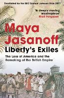 Liberty's Exiles: The Loss of America...