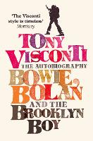 Tony Visconti: The Autobiography:...