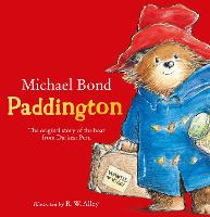 Paddington: The original story of the...