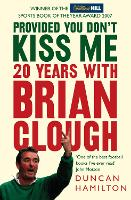 Provided You Don't Kiss Me: 20 Years...