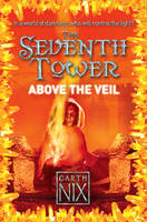Above the Veil (The Seventh Tower,...