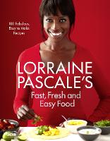 Lorraine Pascale's Fast, Fresh and...