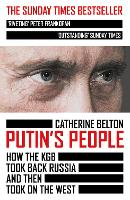 Putin's People: How the KGB Took Back...