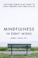 Mindfulness in Eight Weeks: The...