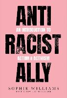 Anti-Racist Ally: An Introduction to...