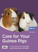 Care for Your Guinea Pigs (RSPCA Pet...